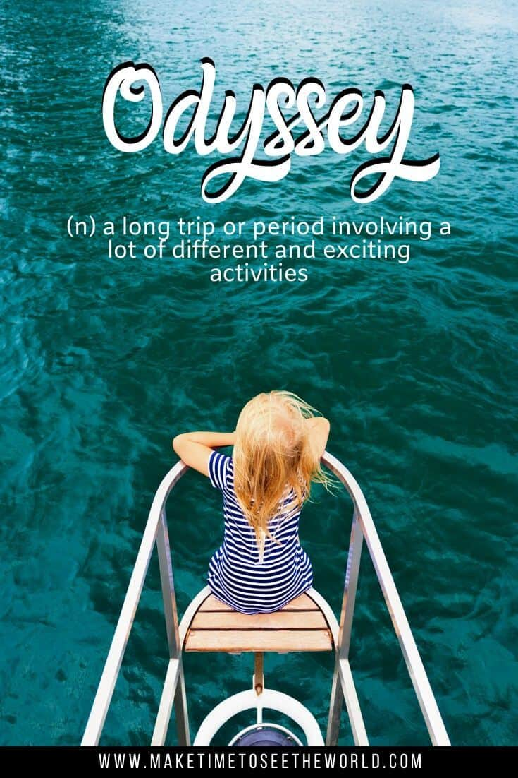 Odyssey (n) a long trip or period involving a lot of different and exciting activities - Unique Words with beautiful meanings