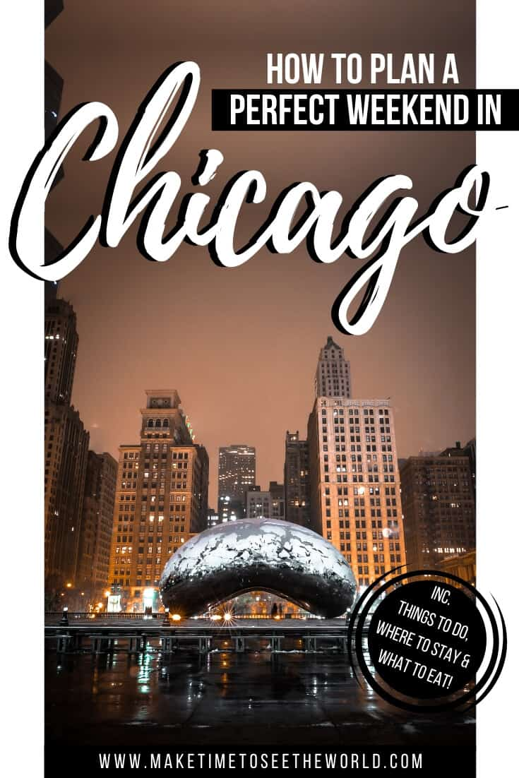 Plan a perfect weekend in Chicago - Things to do in Chicago