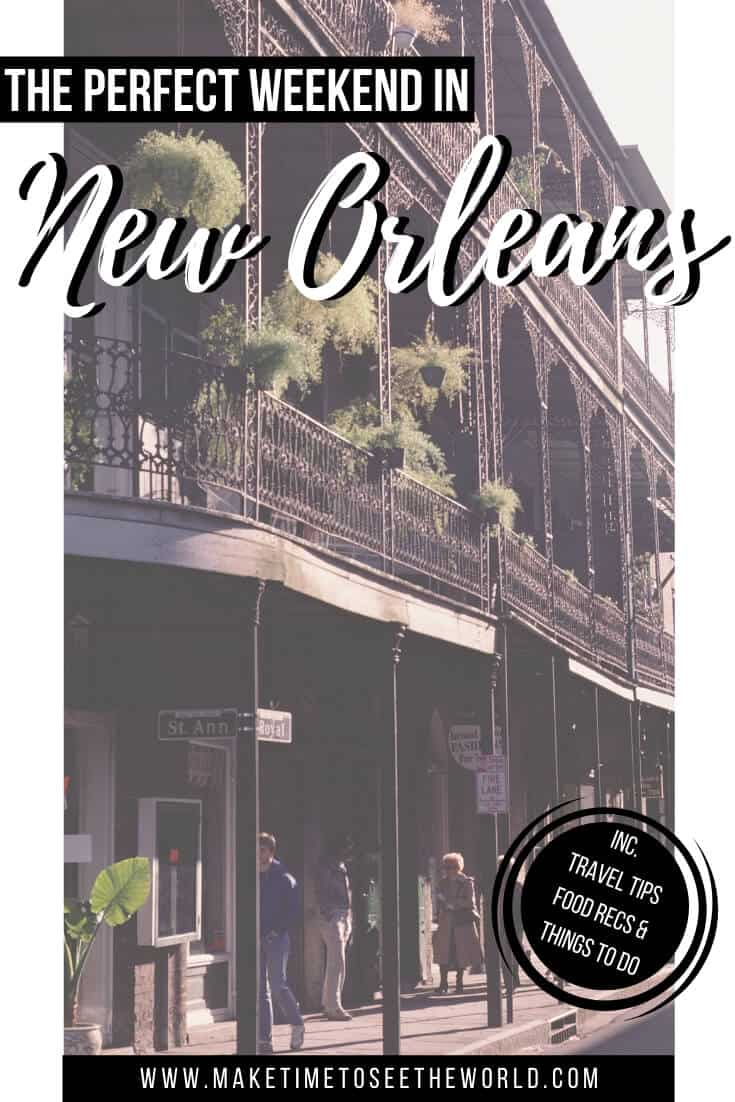 The BEST Things to do in New Orleans + New Orleans Travel Guide