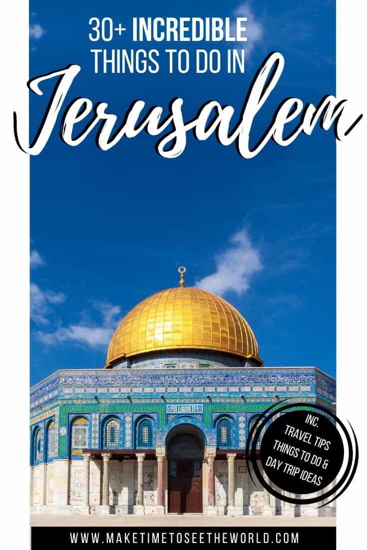 Things to do in Jerusalem + Day Trips from Jerusalem.jpg