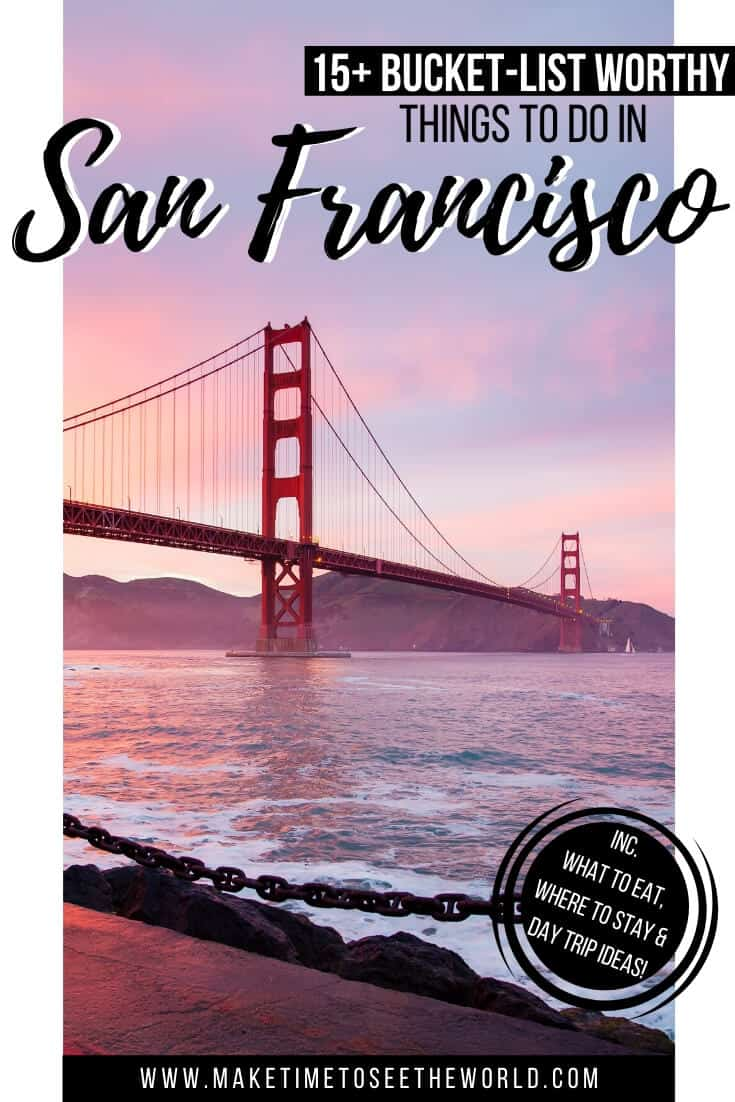 Things to do in San Francisco - 3 days in San Francisco