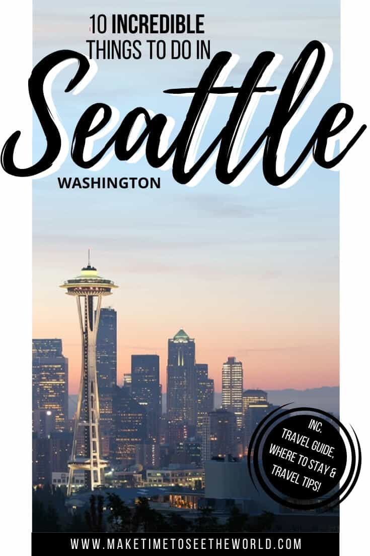 Things to do in Seattle for First Timers