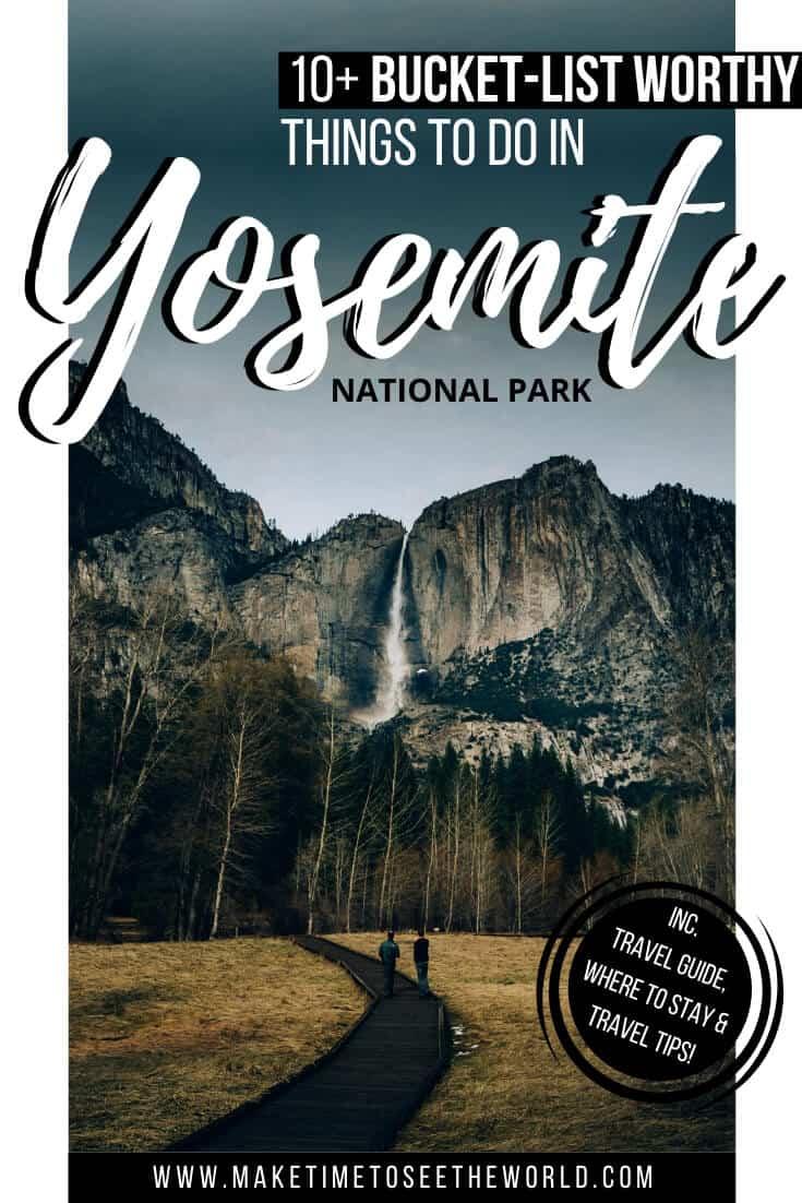 Things to do in Yosemite NP & Yosemite Guide
