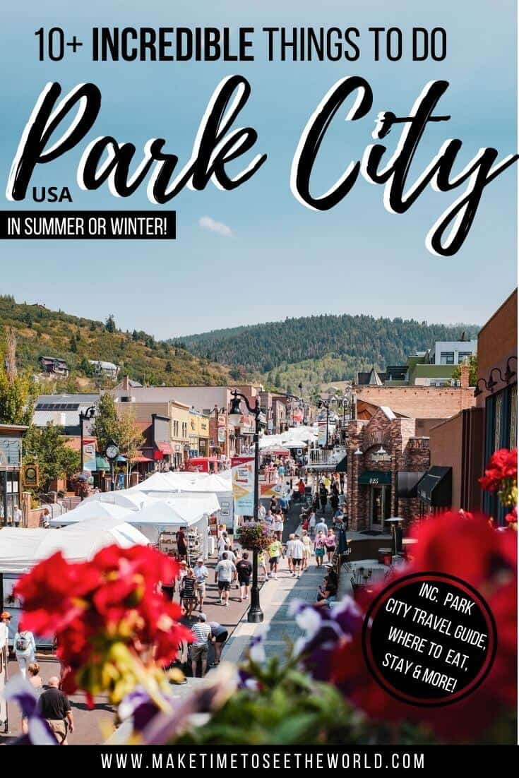 10+ Things to do in Park City (Pin Image on Park City Main Street on A Sunny Day)