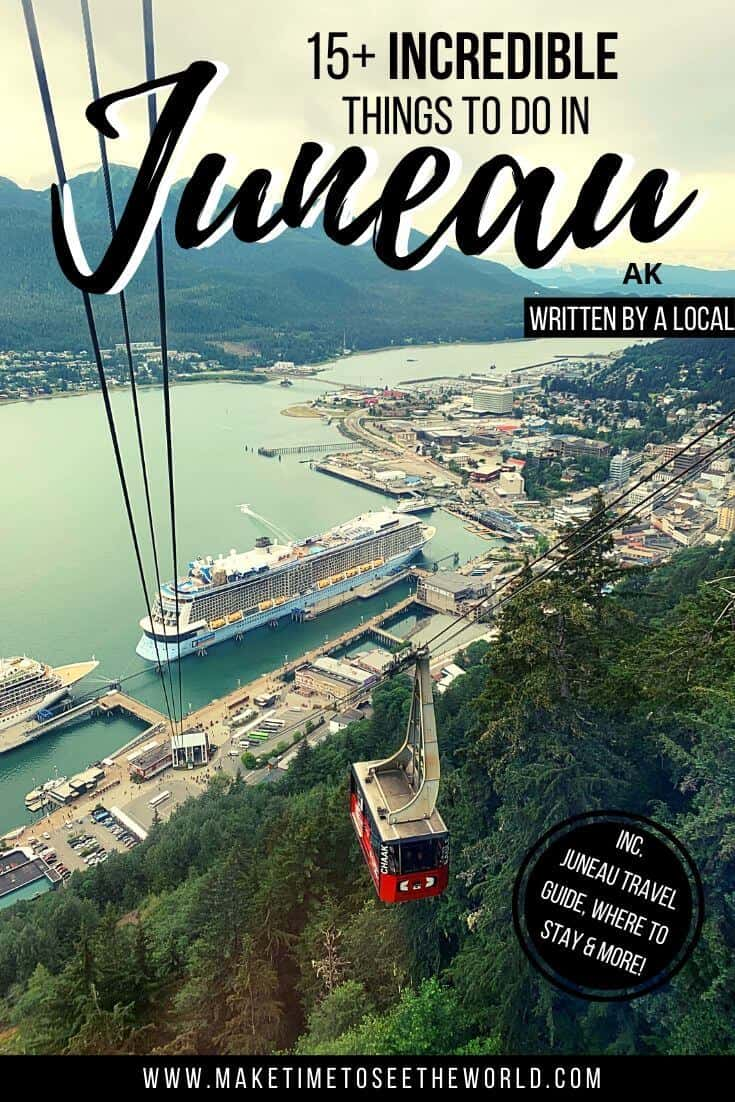 15+ Things to do in Juneau for First Timers
