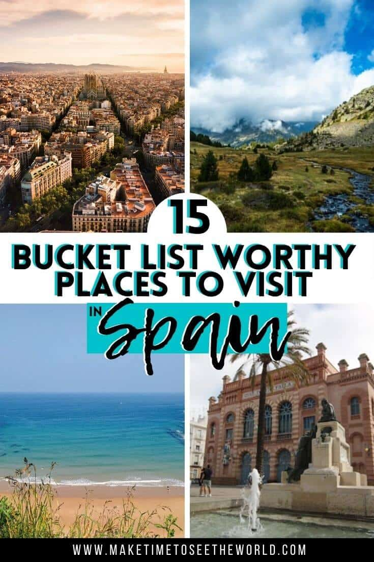 "Pin collage image featuring 4 photos of regions of spain and the text ""15 buket list worthy places to visit in Spain"""