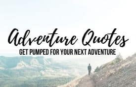 Link Tile: Adventure Quotes to get you pumped for your next adventure