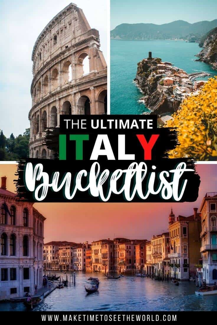 Italy Bucketlist - Best Places to Visit in Italy pin image featuring two verical images at the top of the Colusseum and Amalfi Coast with a horiontal image of Venice at the bottom