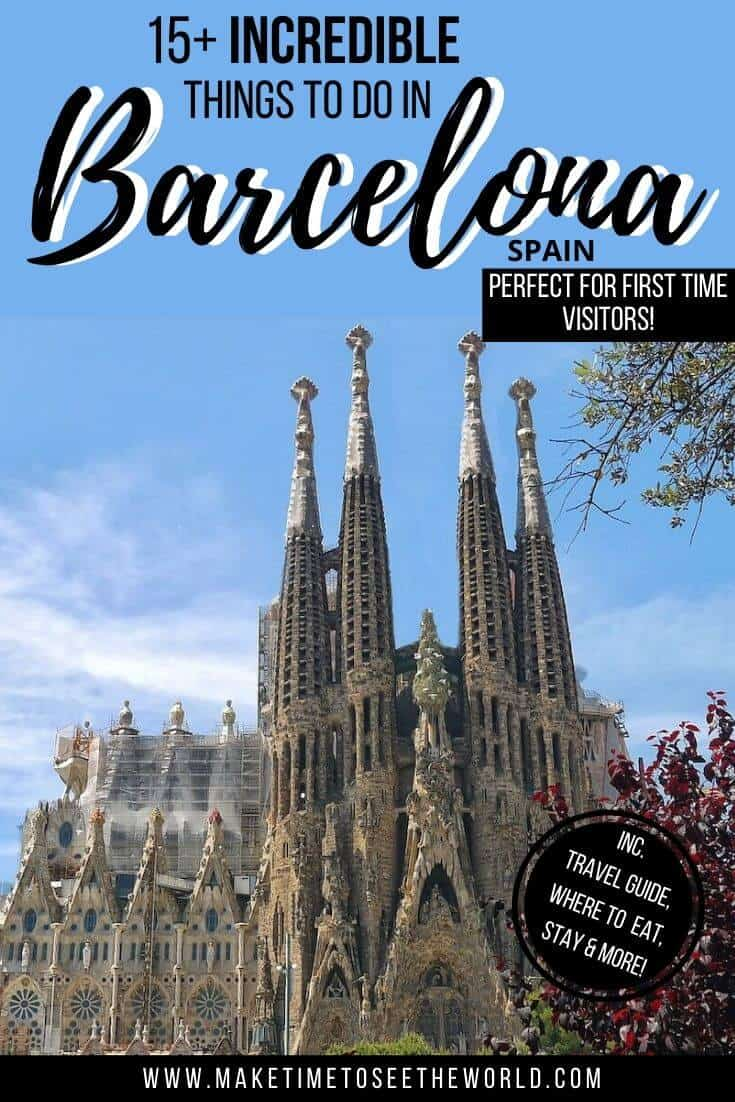 Pin Image for 15+ BEST Places to visit in Barcelona for First Time Visitors featuring the Sagrada Familia, the spires framed by tress and backed by a blue sky