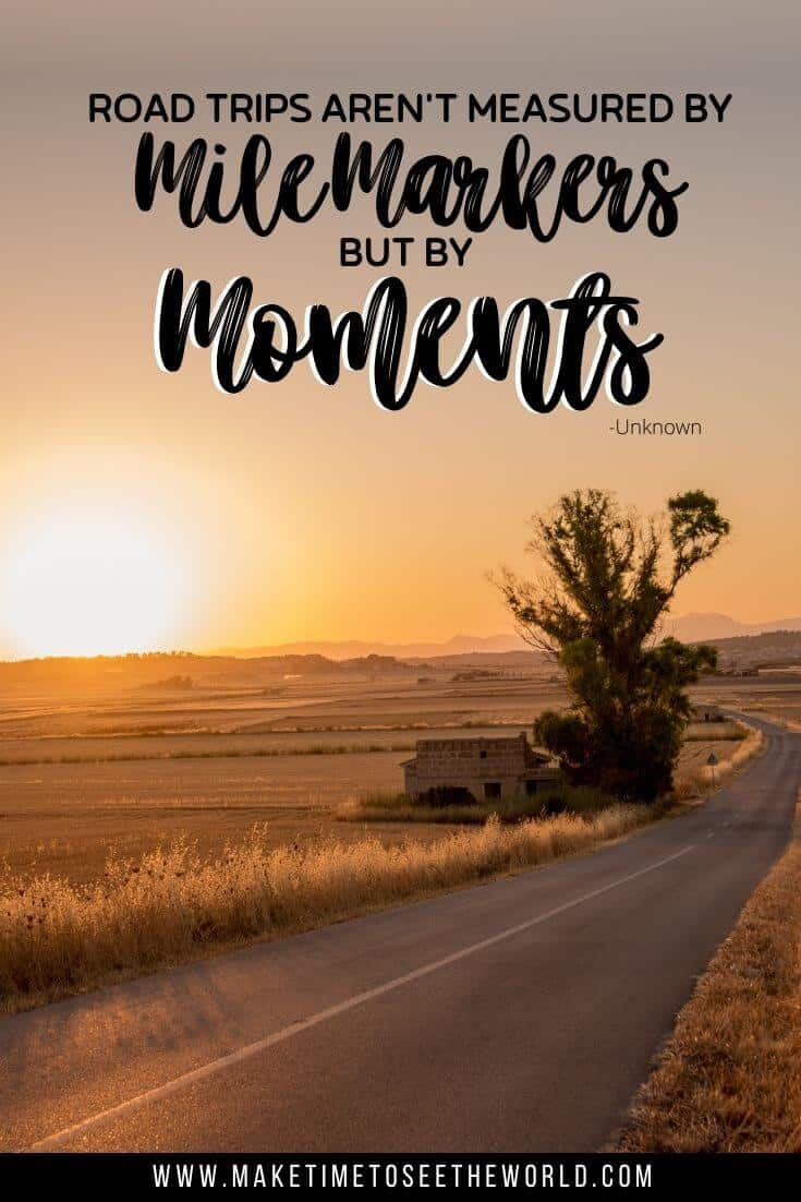 Road trips are not measured by mile markers, but by moments - Unknown (quote/pin image)