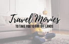 Link Tile: Best Travel Movies for a few hours of escapism