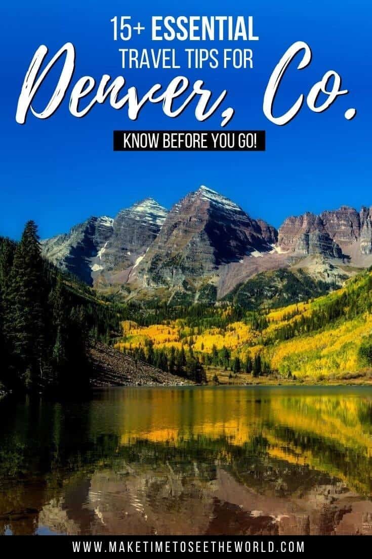 Pin image featuring a lake in the foreground, rocky mountains in the background under a clear blue sky with text overlay: 15+ Essential Denver Travel Tips - What to Know before you go