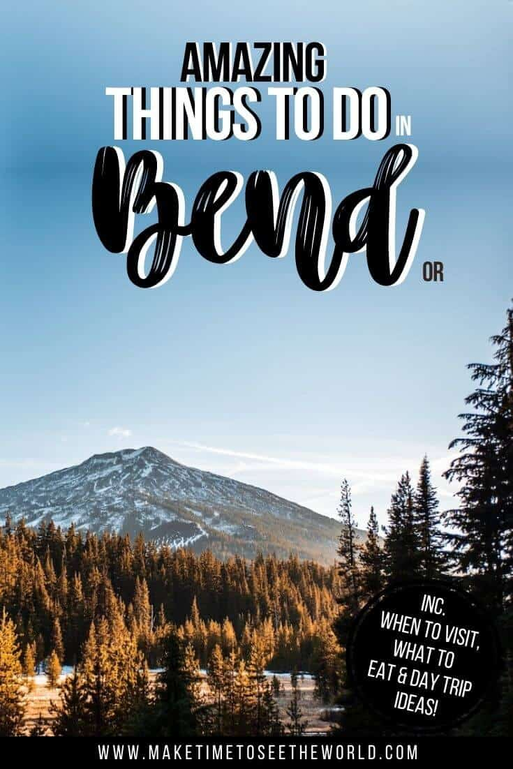 Top Things to do in Bend Oregon pin image of Mt Bachelor through the trees with title text overlay