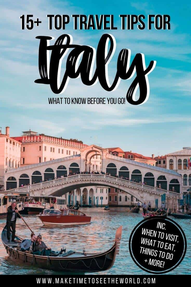 Travel Tips for Italy pin image feauting the grand canal in Venice with the Rialto Bridge crossing it in the background
