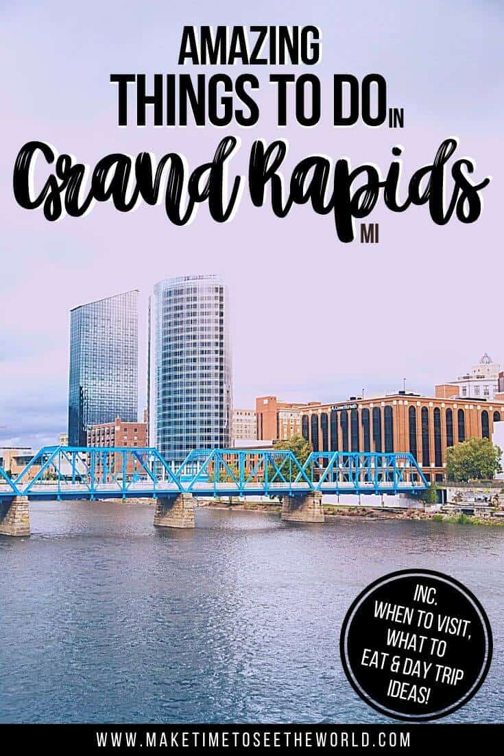 Things to do in Grand Rapids MI Pin Image