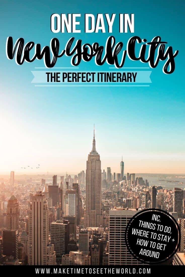 One Day in New York City Itinerary pin image of the new york skyline, the Empire state building at the centre under a pale blue sky, with text overlay with the title