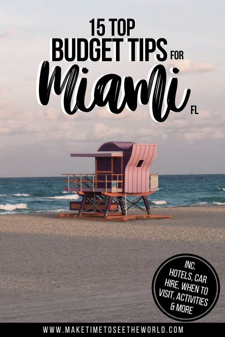 Tips for Visiting Miami on a Budget Pin Image