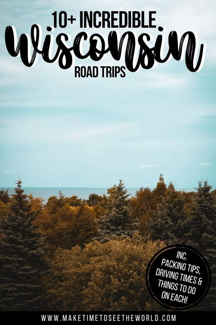 10+ Incredible Wisconsin Road Trips pin image of view over the top of a forest under blue sky with text overlay