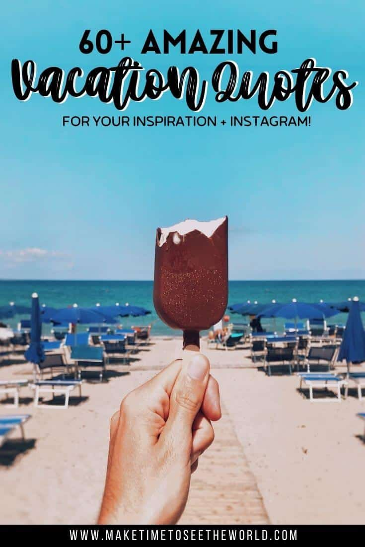 Vacaction Captions and Vacation Quotes pin image with text overlay of a hand holding a half eaten magnum ice cream in front of a beach with rows of deck chairs leading down to the shoreline