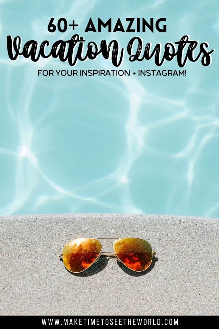 Vacaction Captions and Vacation Quotes pin image of a pair of sunglasses on the edge of a pool, the clear blue water glistening in the sunlight with text overlay